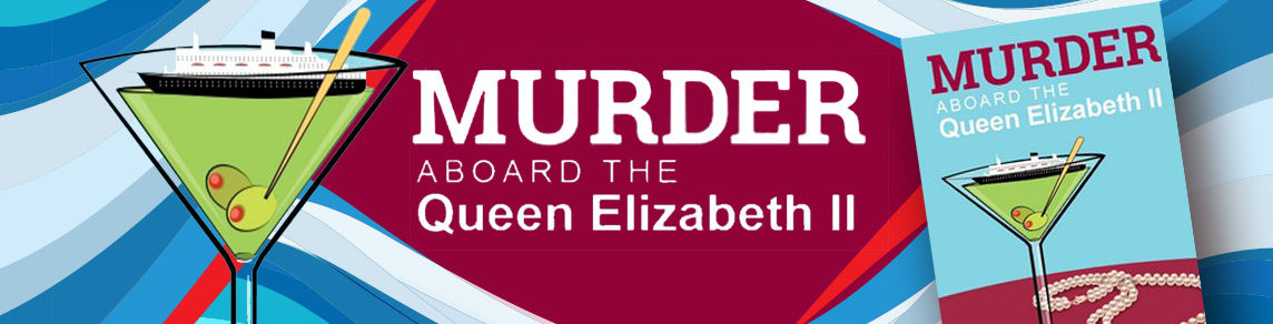 Murder Aboard the QE2